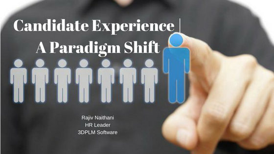Candidate Experience | A Paradigm Shift