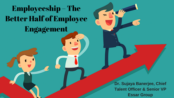 Employeeship – The Better Half of Employee Engagement