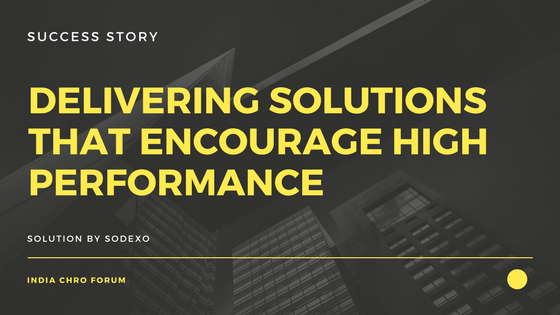 Delivering Solutions that Encourage High Performance