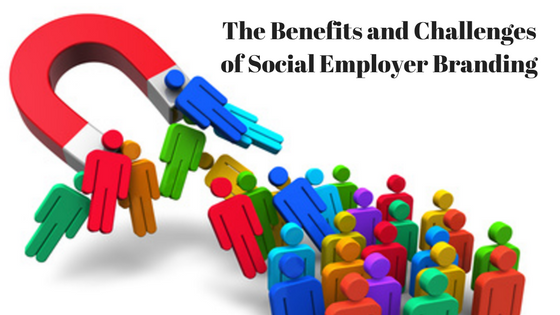 The Benefits and Challenges of Social Employer Branding